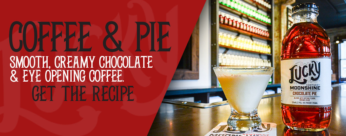Moonshine Cocktail COFFEE & PIE